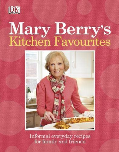9781405373517: Mary Berry's Kitchen Favourites: Informal Everyday Recipes for Family and Friends.