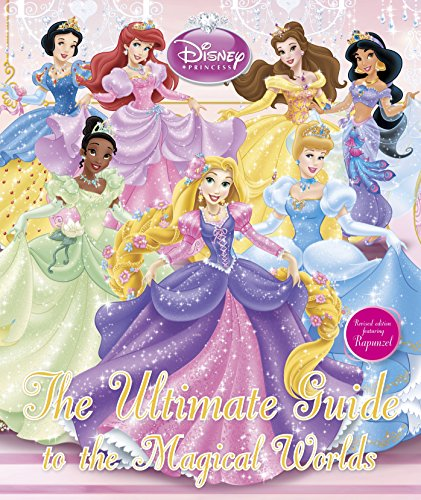 9781405373593: Disney Princess the Ultimate Guide to the Magical Worlds