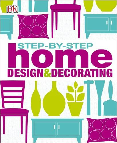 9781405375566: Step by Step Home Design & Decorating