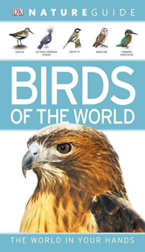 Nature Guide Birds of the World (DK: DK