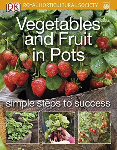 9781405376754: Vegetables and Fruit in Pots (Rhs Simple Steps to Success)