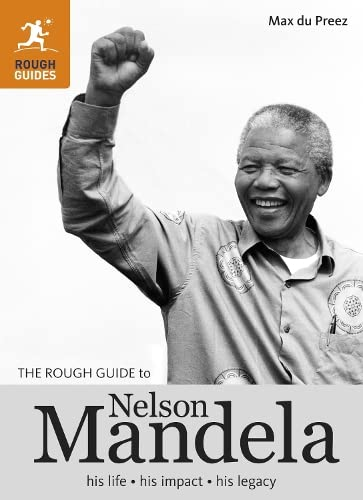 The Rough Guide to Nelson Mandela (Rough Guide Reference Series): Max du Preez