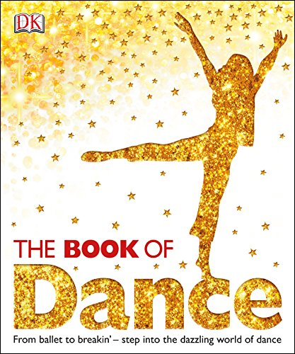 9781405391528: The Book of Dance (Dk)
