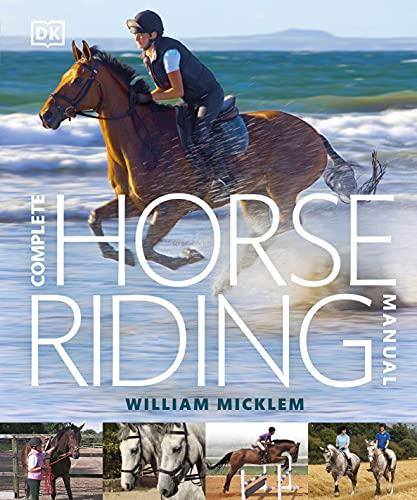 Complete Horse Riding Manual: Micklem, William