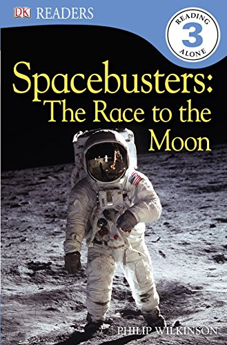9781405393355: Spacebusters: The Race to the Moon (DK Readers Level 3)