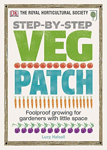 9781405394437: RHS Step-by-Step Veg Patch: Foolproof Growing for Gardeners with Little Space