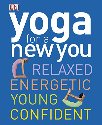 9781405394550: Yoga for a New You.