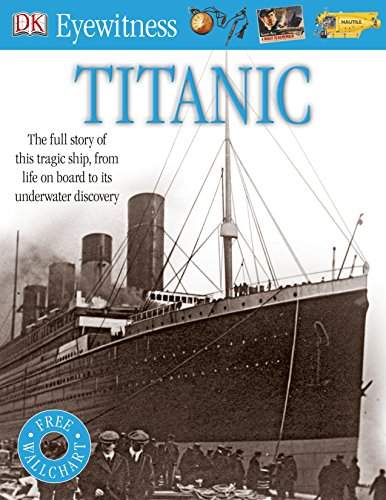 9781405394604: Titanic. (Eyewitness)