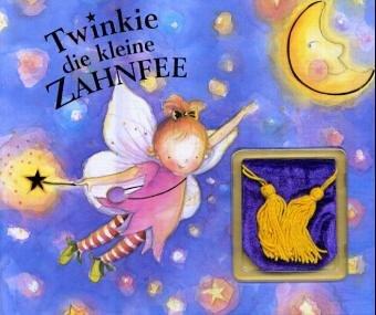 9781405400893: Twinkie, die kleine Zahnfee, m. Samtsäckchen