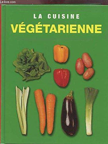 9781405403344: La cuisine végétarienne