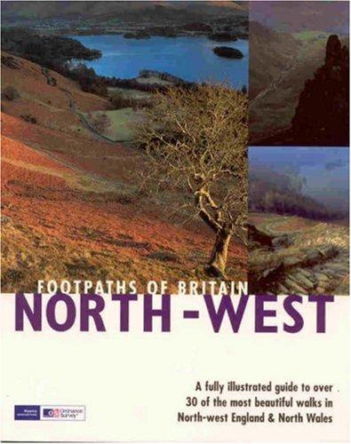 9781405405041: Footpaths of Britain: North West (Walking Footpaths Series): North West