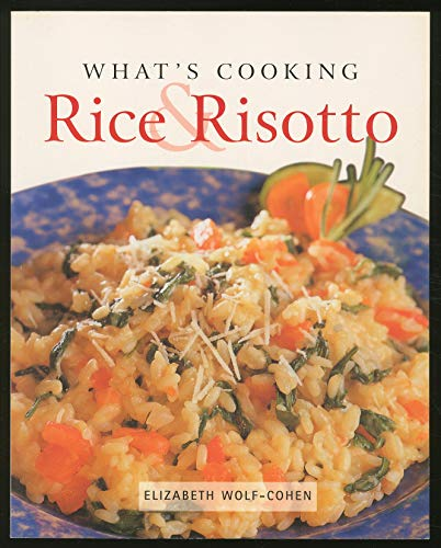 What's Cooking Rice & Risotto (1405405732) by Elizabeth WOLF-COHEN