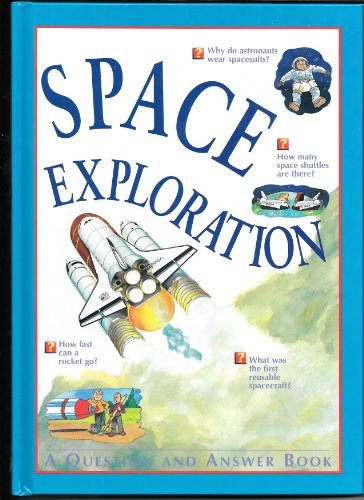 9781405407243: Space Exploration: A Question and Answer Book