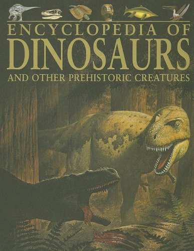 9781405409445: Encyclopedia of Dinosaurs and Other Prehistoric Creatures
