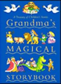 9781405409681: Grandma's Magical Storybook: A Treasury of Children's Stories