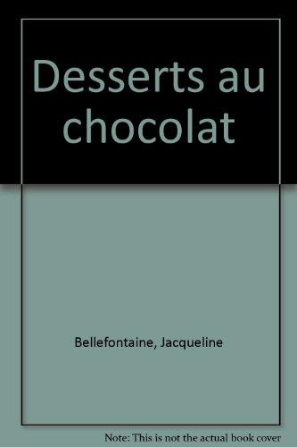 9781405414456: DESSERTS AU CHOCOLAT (MEILLEURES RECETTES) *REG. 12,95$*
