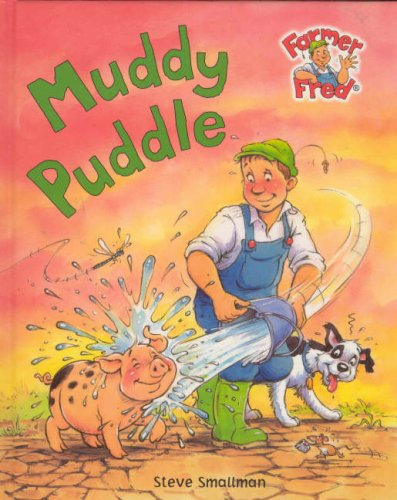9781405415026: Muddy Puddle (Farmer Fred Stories)