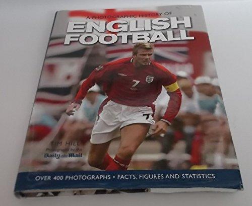 9781405415262: A Photographic History of English Football