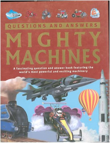 Mighty Machines (Questions and Answers): Adam Hibbert, Chris