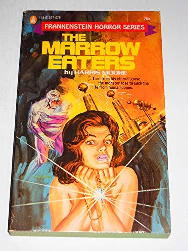 The Marrow Eaters: Moore, Harris