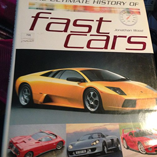 9781405415934: Ultimate History of Fast Cars