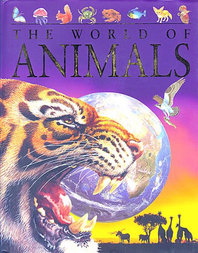 9781405417044: The World of Animals (Children's Reference)