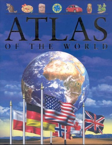 Atlas of the World (Children's Reference) (9781405417082) by Keith Lye; Philip Steele