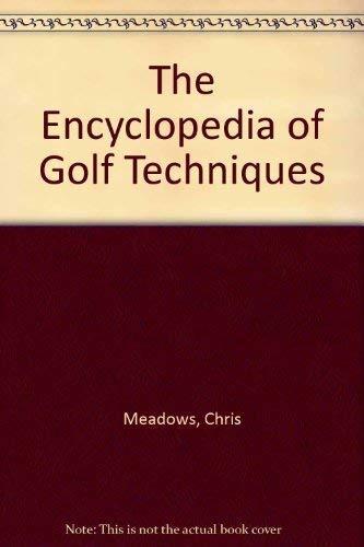 9781405417525: Encyclopaedia of Golf Techniques