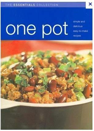 One Pot (Essentials Collection Cooking): Parragon Publishing