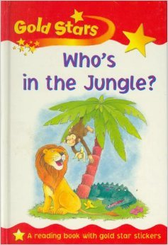 9781405422000: Who's in the Jungle? (Gold Stars Readers)