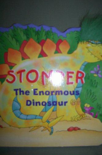 Stomper The Enormous Dinosaur: Janet Allison Brown