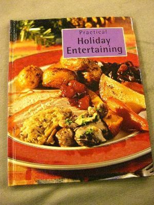 Practical Holiday Entertaining