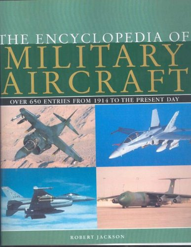 9781405424653: The Encyclopedia of Military Aircraft