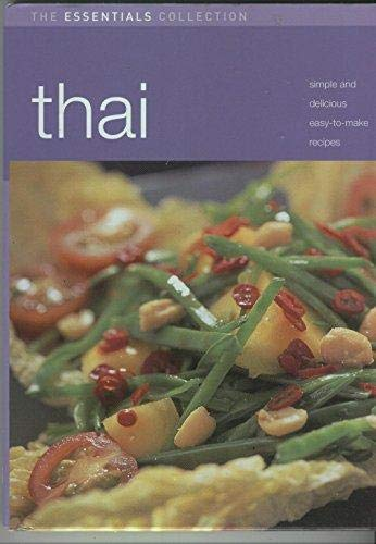 Thai: Simple and Delicious Easy-to-Make Recipes (The Essentials Collection) (1405425350) by Lesley Mackley