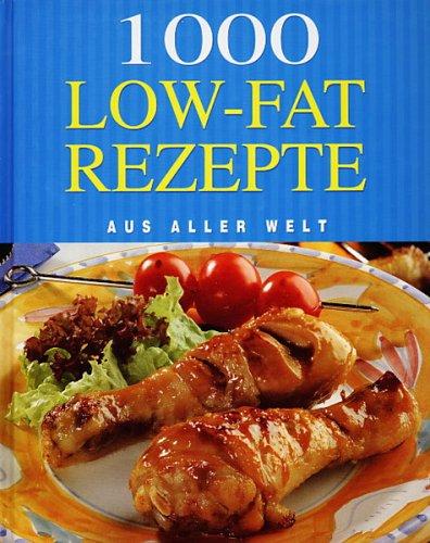 9781405425612: 1000 Low-Fat Rezepte aus aller Welt
