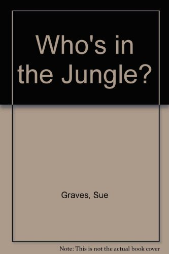 9781405426961: Who's in the Jungle?