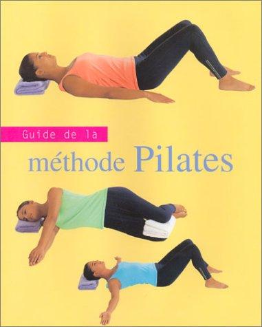 9781405428910: Guide de la méthode Pilates