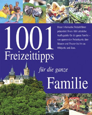 9781405432696: 1001 Freizeittipps für die ganze Familie.