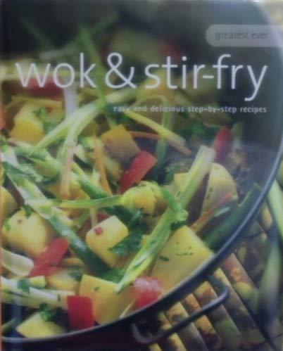 9781405432917: Greatest Ever Wok & Stir-Fry