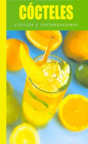 9781405433785: Cocteles Clasicos y Contemporaneos (Spanish Edition)
