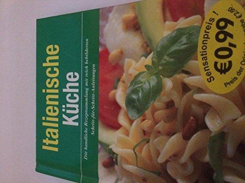 9781405434133: Italienische Küche