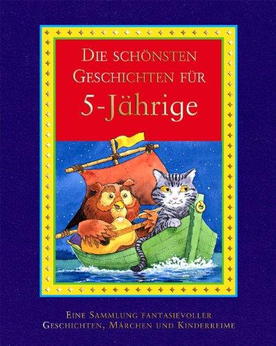 9781405434256: Die schönsten Geschichten für 5-Jährige: Eine Sammlung fantasievoller Geschichten und Kinderspiele