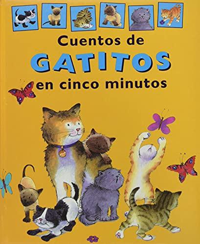 Cuentos de gatitos en cinco minutos(+5 a?os): n/a