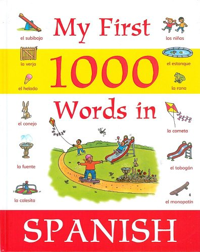 9781405435512: My First 1000 Words in Spanish