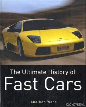 9781405437332: The Ultimate History of Fast Cars
