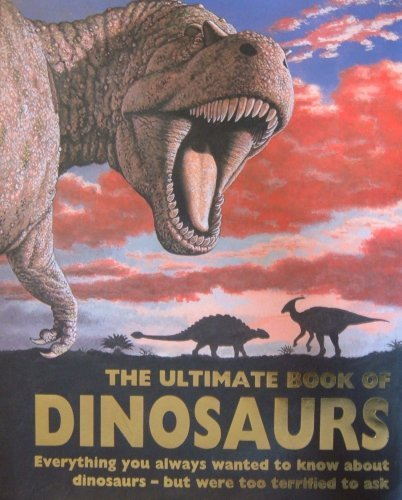 9781405437554: The Ultimate Book of Dinosaurs