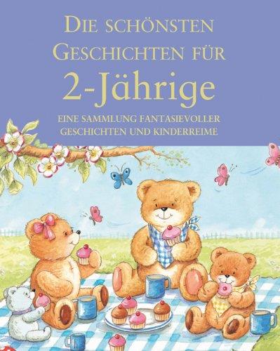 9781405437684: Die schönsten Geschichten für 2-Jährige: Eine Sammlung fantasievoller Geschichten und Kinderspiele
