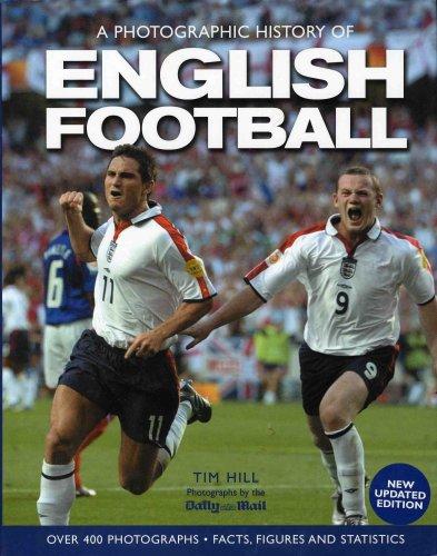 9781405438391: A Photographic History of English Football
