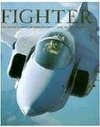 Fighter: The world's finest combat aircraft--1914 to present day