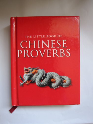 9781405443388: Chinese Proverbs (Little Book Of...)